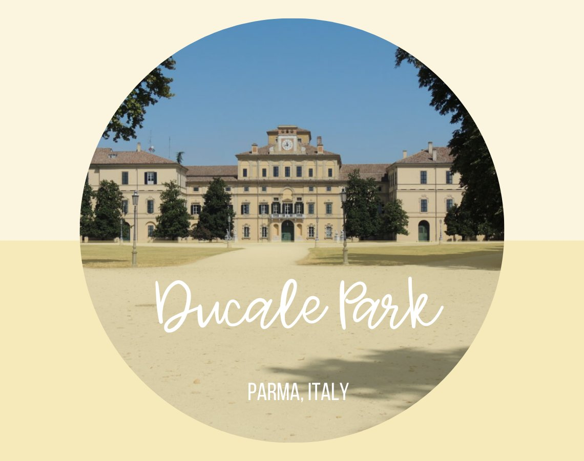 Ducale Park in Parma, Italy ouritalianjourney.com