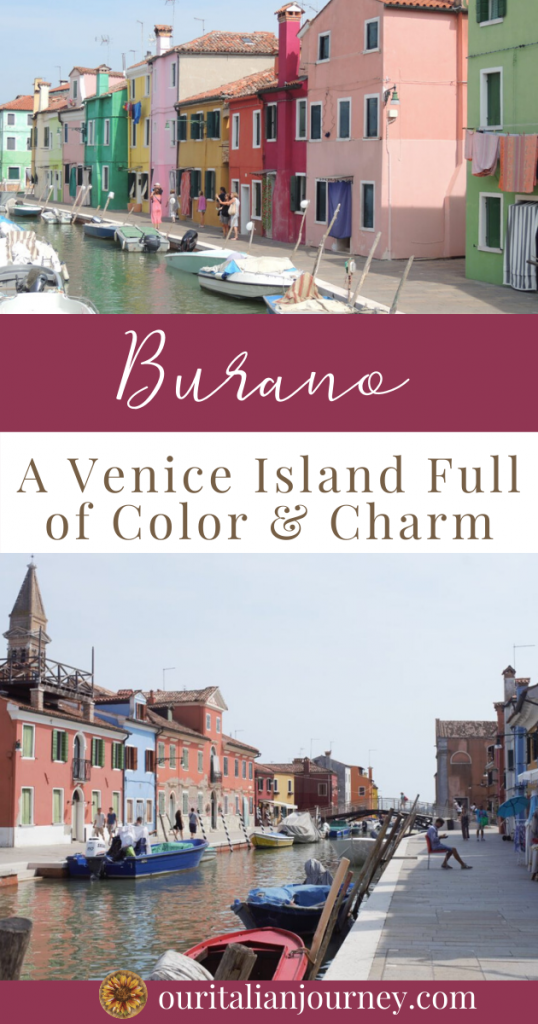 Burano, Venice is a island full of charm in Italy. ouritalianjourney.com