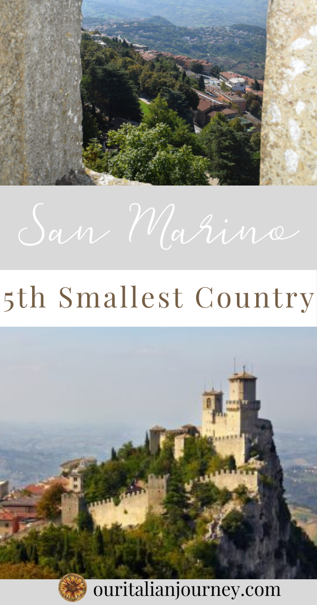 San Marino, Italy - 5th smallest country in the world, we have tips to help visit, ouritalianjourney.com