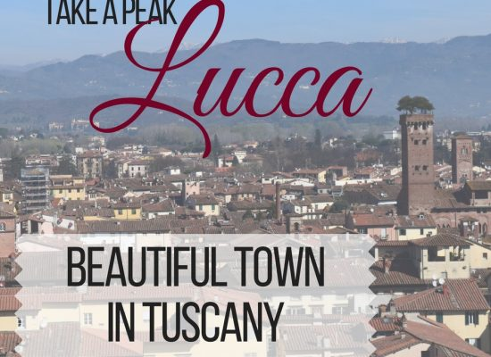 Lucca | Take a Peak | Beautiful Town in Tuscany