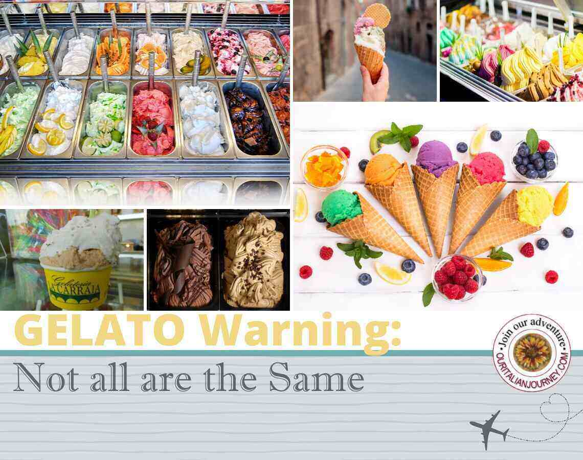 Gelato is not all the same - ouritalianjourney.com