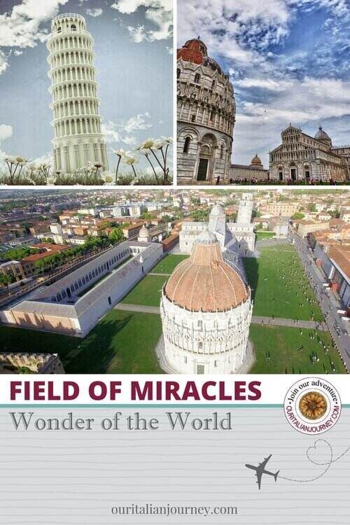 Field of Miracles in Pisa - ouritalianjourney.com