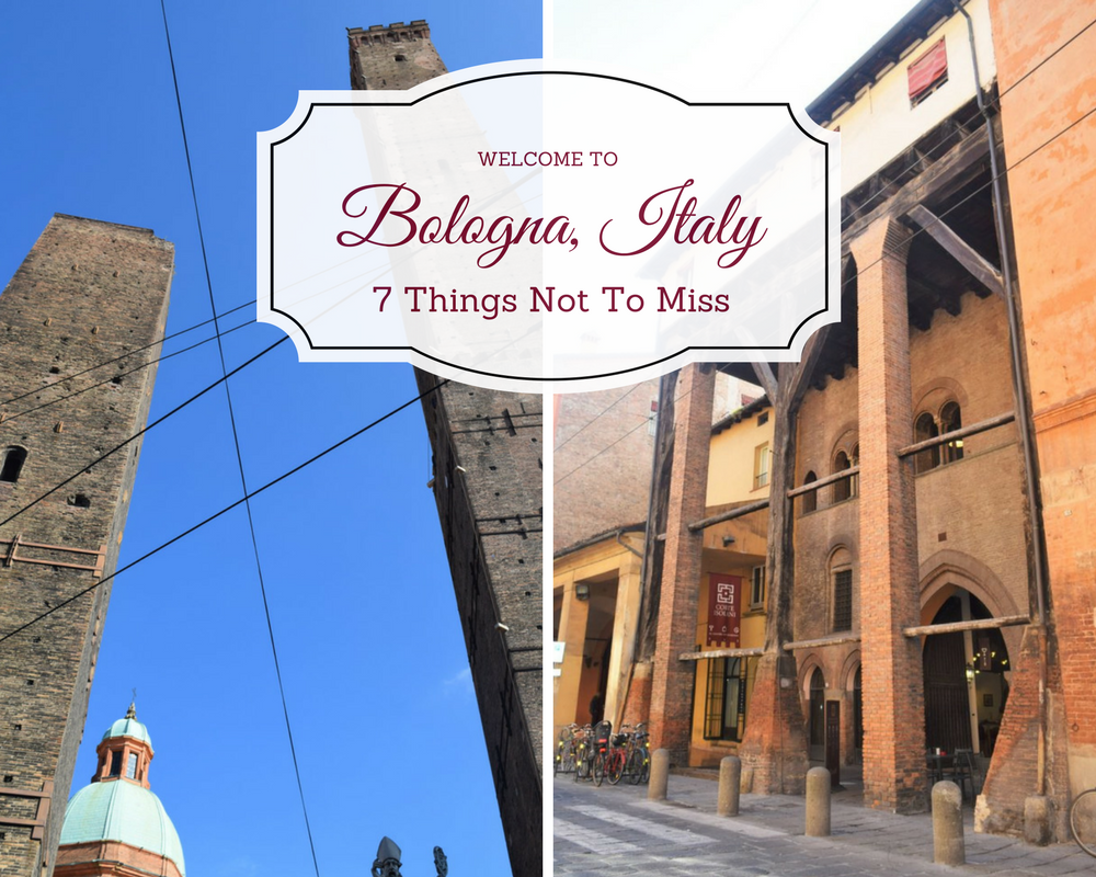 Bologna, Italy, 7 things not to miss