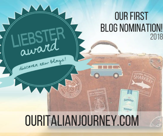 Liebster Award 2018 nomination, ouritalianjourney.com