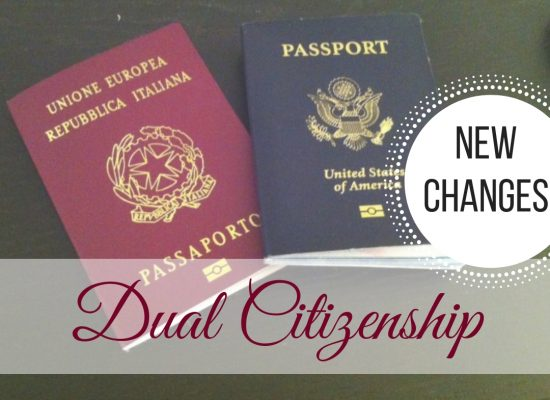 New Changes for Dual Citizenship Now in Effect, ouritalianjurney.com