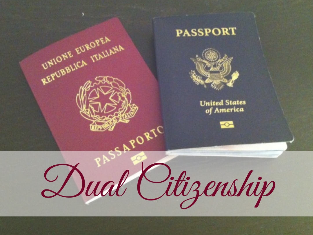 Important Update on Italian Law | Dual Citizenship | Our ...
