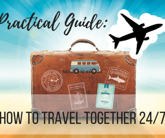 Practical Guide: how to travel together 24/7, ouritalianjourney.com