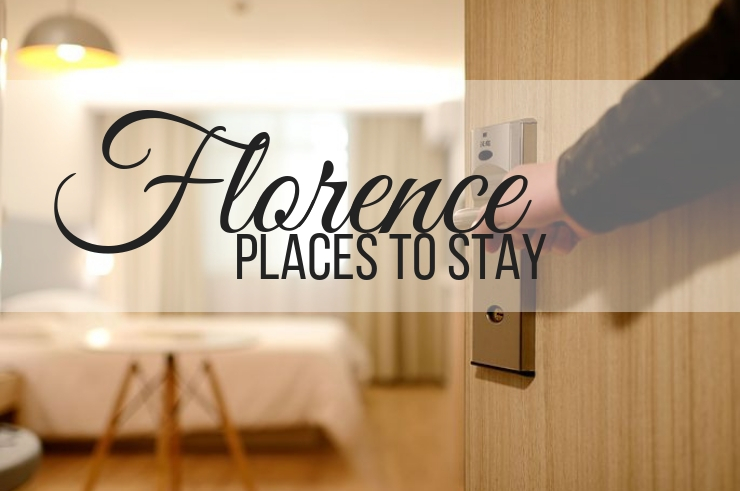 Florence Places to Stay our recommendation when in Italy, ouritalianjourney.com