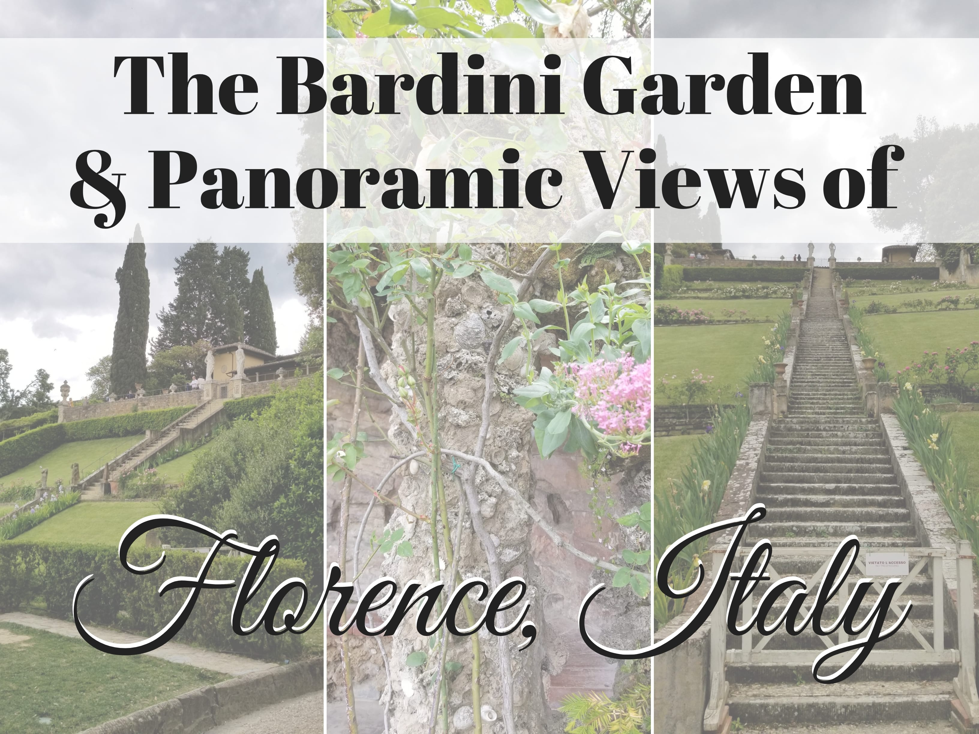 The Bardini Garden in Florence, Italy is a hidden gem with beautiful panoramic views of the city. ouritalianjourney.com; https://ouritalianjourney.com/the-bardini-garden-panoramic-views-of-florence