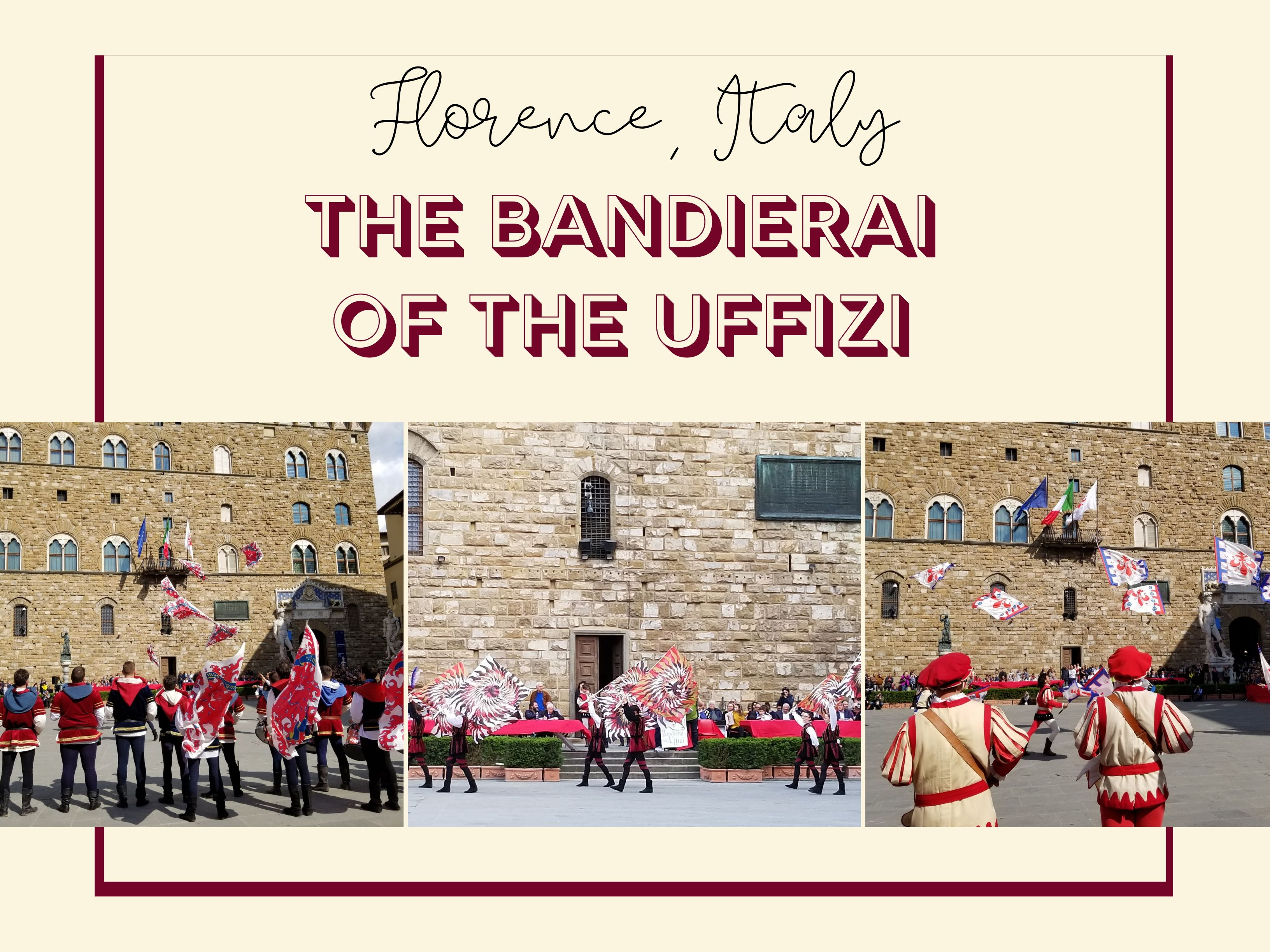The Bandierai of the Uffizi in Florence, Italy, the throwing of the flag, event, ouritalianjourney.com, https://ouritalianjourney.com/bandierai-uffizi-florence