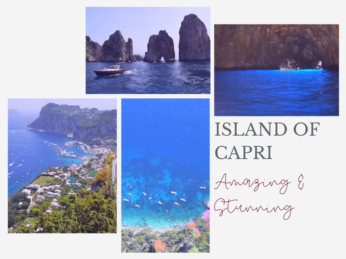 Island of Capri, infomation about getting there and things to do. Hotel and restaurant recommendations, ouritalianjourney.com https://ouritalianjurney.com/island-of-capri-amazing-stunning-destination