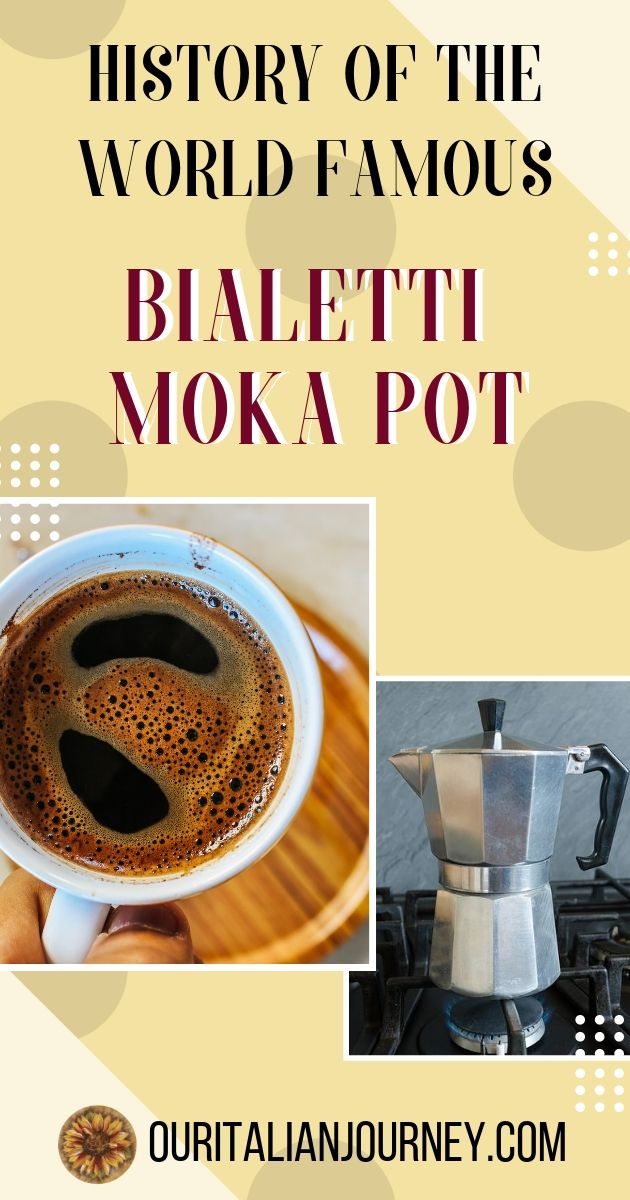 History of the world famous bialetti moka coffee pot. https://ouritalianjourney.com/history-world-famous-bialetti-moka-pot
