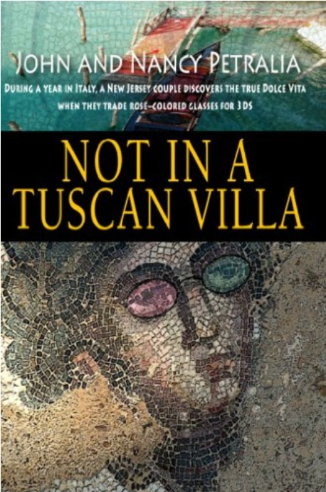 Not in a Tuscan Villa, wonderful book about living in Italy