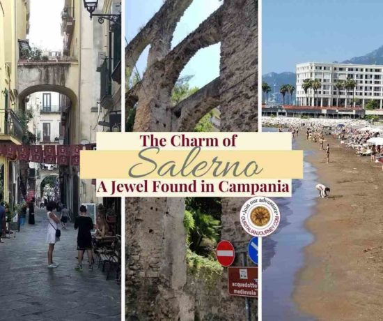 Salerno, Campania, Italy travel tips. ouritalianjourney.com