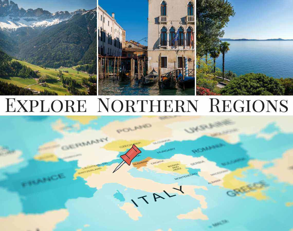 Discover and explore the Northern Regions of Italy