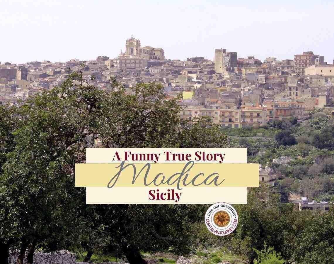 Modica, Sicily: Discover the beauty and our funny true story. ouritalianjourney.com