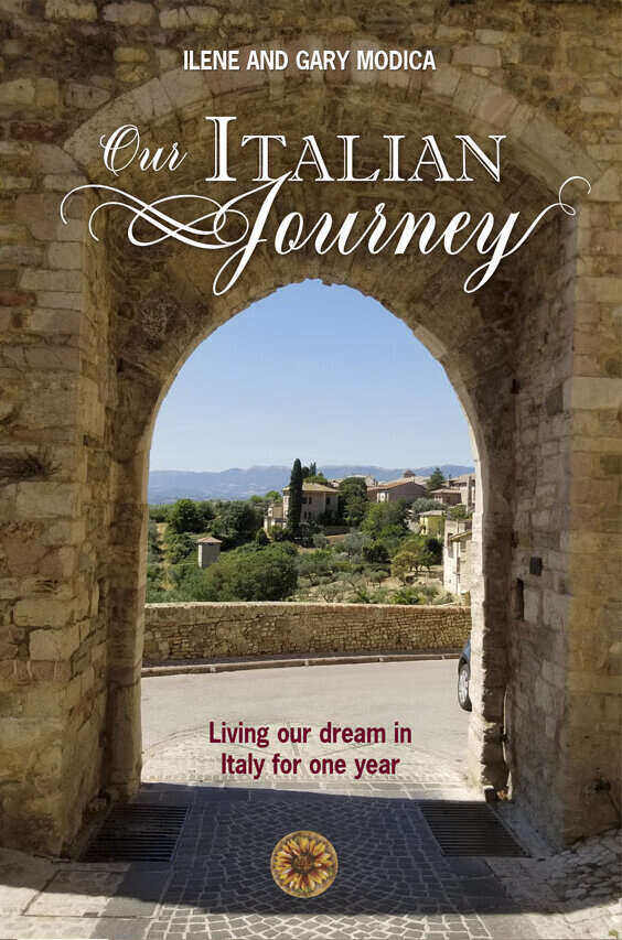 Our Italian Journey now the book! A memoir of living a year in Italy. ouritalianjourney.com