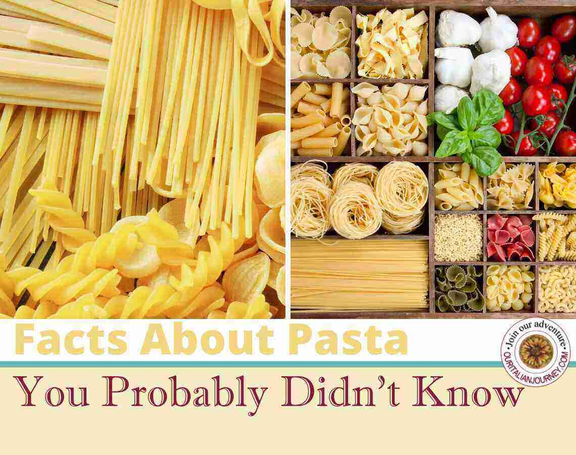 Facts About Pasta You Probably Don't Know, ouritalianjourey.com