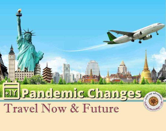 One Year: Pandemic Changes Travel Now & Future, ouritalianjourney.com