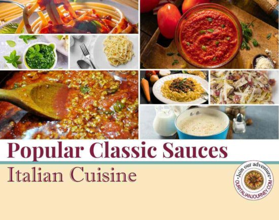 Popular classic sauces of Italian Cuisine, ouritalianjourney.com
