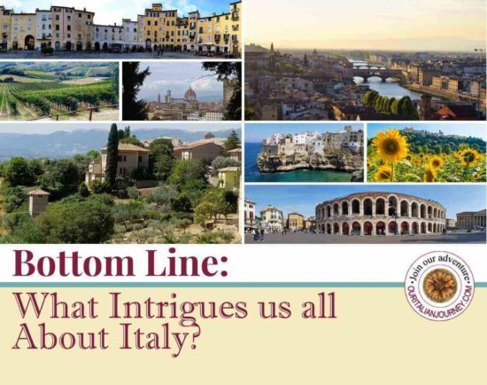 Bottom Line: What Intrigues Us About Italy? ouritalianjourney.comus