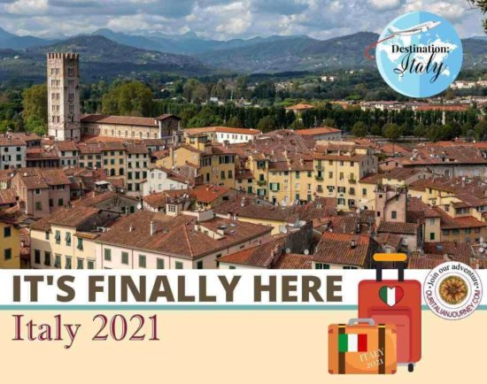 Launching Italy 2021: It's Finally Here, ouritalianjourney.com
