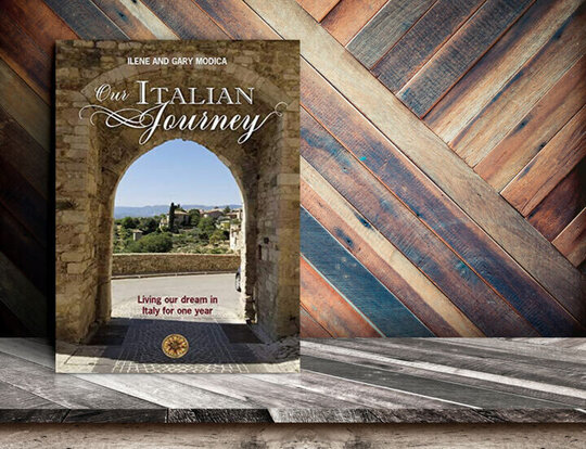 Our Italian Journey - the book! Book now available - ouritalianjourney.com