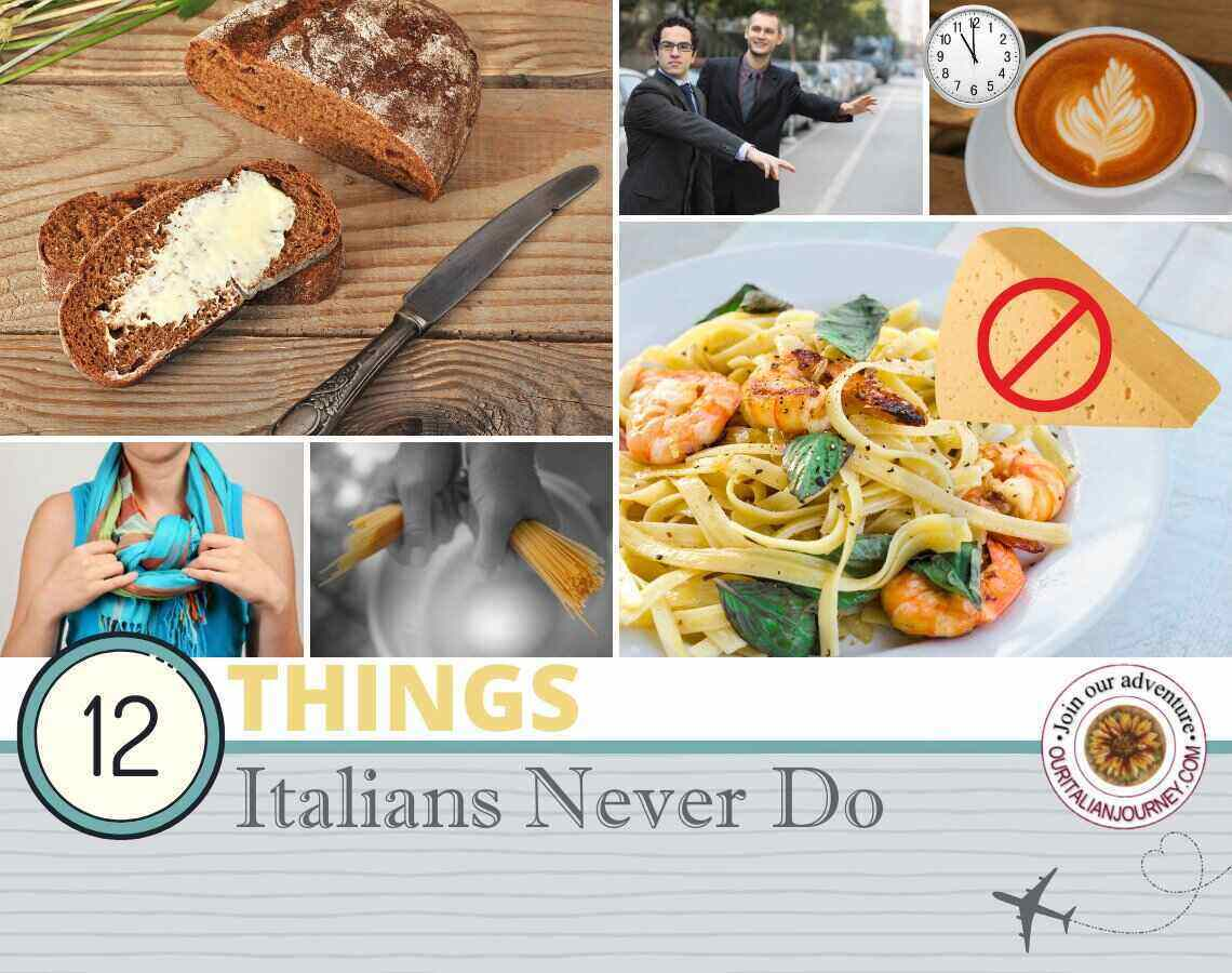 Twelve things Italians never do - superstitions and traditions - ouritalianjourney.com