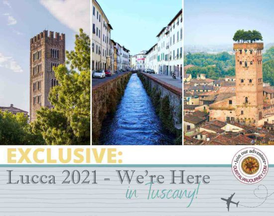 Lucca 2021 - Our return to Italy - ouritalianjourney