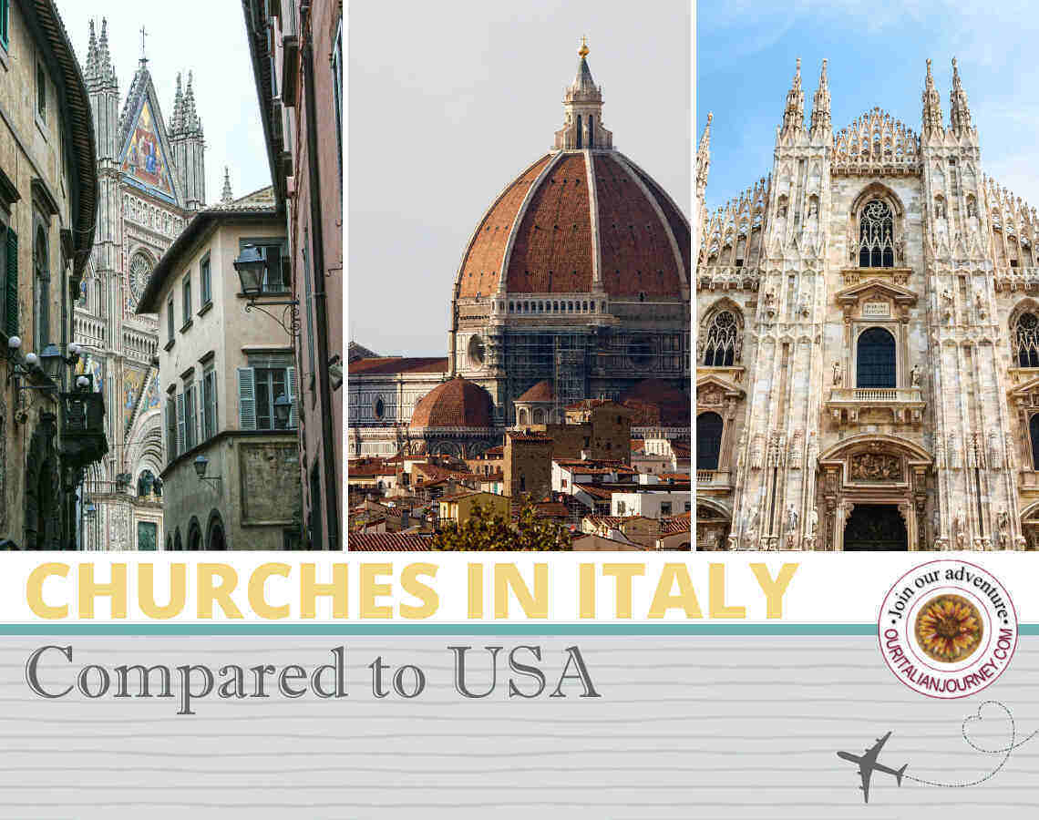 Churches in Italy how the differ from the USA - ouritalianjourney.com
