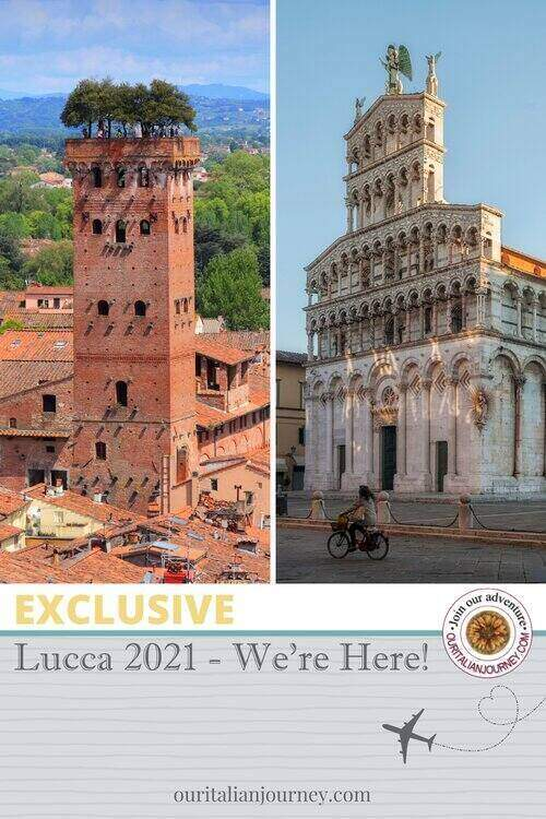 Lucca 2021 - our return to Italy during a pandemic - ouritalianjourney.com