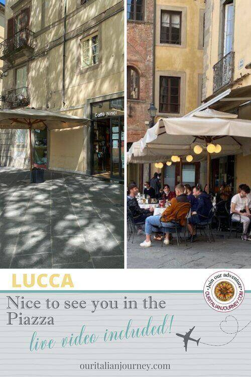 Lucca, meet you in the piazza - ouritalianjourney.com