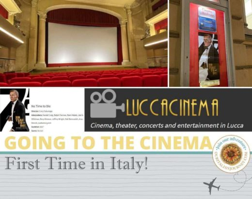 """Our first time in an Italian cinema - we are in Lucca watching James Bond """"No Time to Die""""- ouritalianjourney.com"""